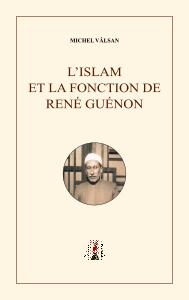 L'Islam et la fonction de René Guénon
