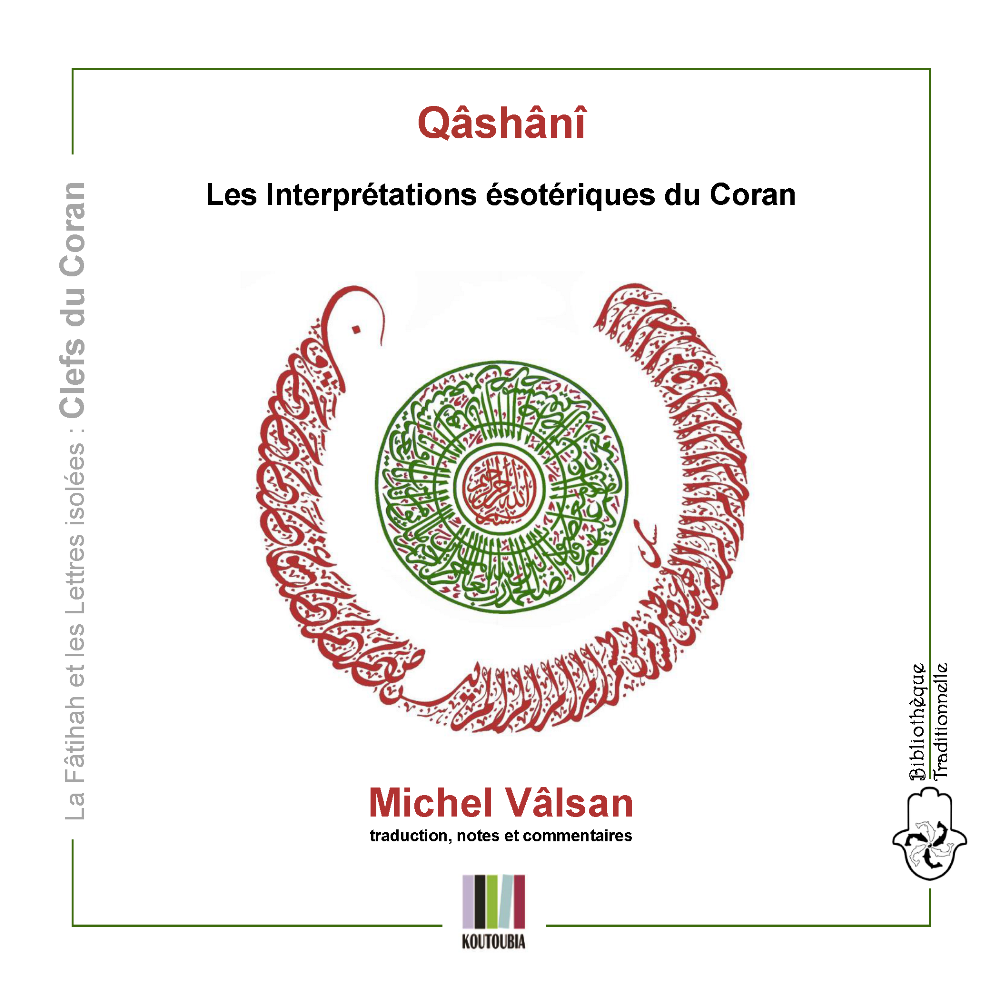 Qashani les interpretations esoteriques du coran science sacree